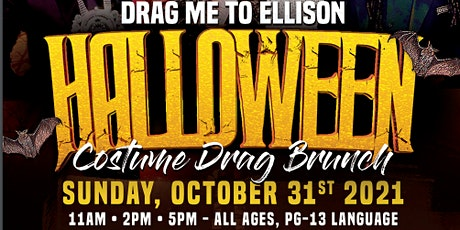 Drag Me to Ellison an all inclusive  Drag Brunch tickets