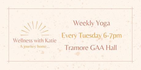 Weekly Yoga Tramore GAA Hall with Katie Duggan tickets