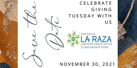 San Diego La Raza Lawyers Giving Tuesday Celebration tickets