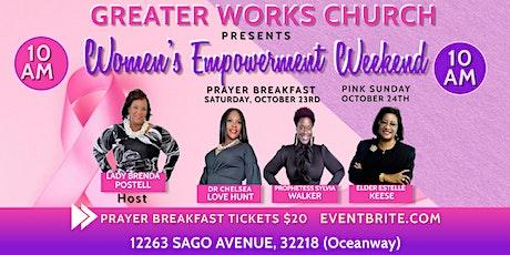 WOMEN'S EMPOWERMENT WEEKEND PRAYER BREAKFAST tickets