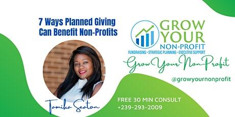 Webinar: 7 Ways Planned Giving  Can Benefit Non-Profits tickets