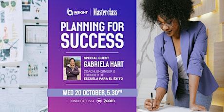 Planning for Success |Insight Masterclass tickets