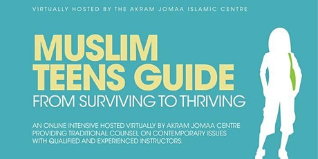 Muslim Teens Guide - From Striving to Thriving tickets