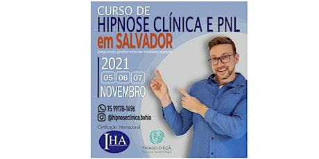 CURSO DE FORMAÇÃO EM HIPNOSE CLÍNICA E PNL PRESENCIAL EM SALVADOR - BA ingressos