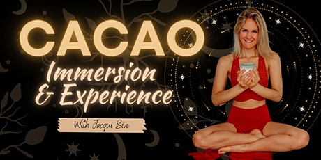 CACAO IMMERSION + EXPERIENCE tickets