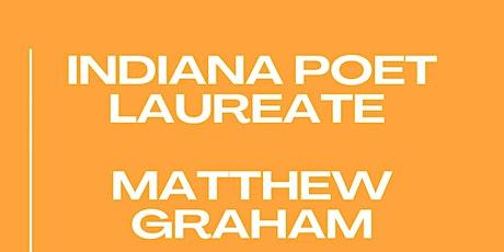 Indiana Poet Laureate Matthew Graham tickets