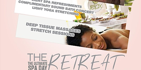 """The Retreat """"The Ultimate Spa Day"""" tickets"""