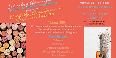Norwin Play It Forward Fund Presents Wind-Up/Wine Down & Music on Tap #11 tickets