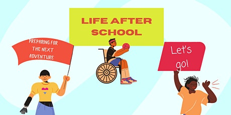 Life After School - Preparing for the next adventure tickets