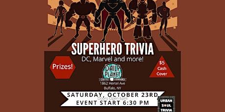 Superhero Trivia at Daily Planet tickets