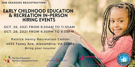 Job Seeker - Early Childhood  Edu. & Rec. - In Person Hiring Events in Oct. tickets