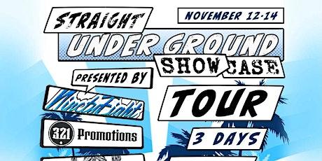 Straight underground showcase TOUR DAY 3 tickets
