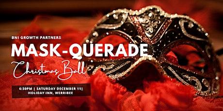 BNI Growth Partners: Mask - Querade Christmas Ball tickets