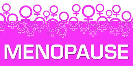 Menopause -  from the Personal to the Political tickets