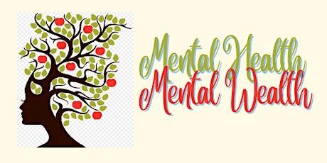 Mental Health Mental Wealth tickets