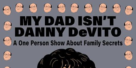 Anthony DeVito: My Dad Isn't Danny DeVito tickets