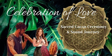 Celebration of Love Sacred Cacao Ceremony & Sound Journey tickets