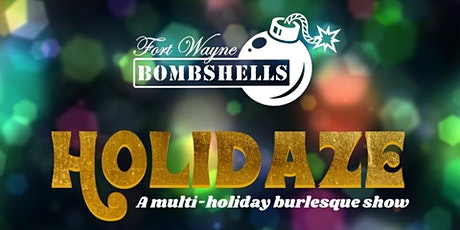 Fort Wayne Bombshells: Holidaze tickets
