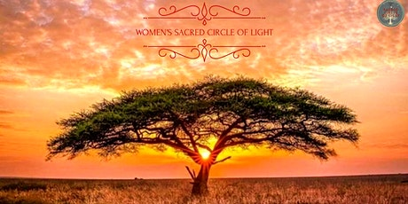 Women's Sacred Circle of Light - Stream II tickets