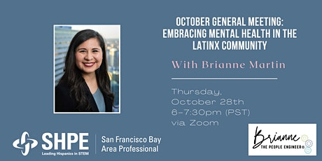 October General Meeting: Embracing Mental Health in the Latinx Community tickets