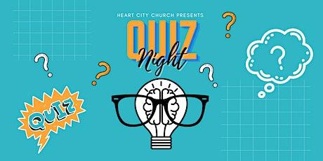 Quiz Night - Heart City Church Fundraiser tickets