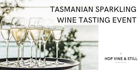 Tasmanian Sparkling Wine Tasting Event tickets