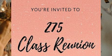 275 Class Reunion tickets