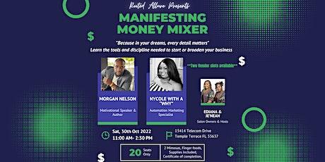 Manifesting Money Mixer tickets