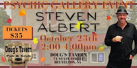 Steve Albert: Psychic Gallery Event -Doug's Tavern tickets