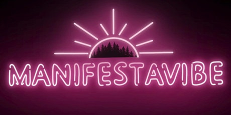 Manifest A Vibe 2021 Music Festival tickets