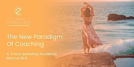 The New Paradigm Of Coaching [Workshop] ingressos