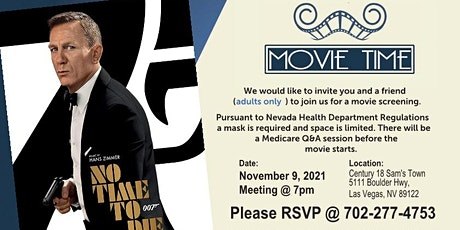 Movie Time - No Time To Die (James Bond) - Medicare Annual Enrollment tickets