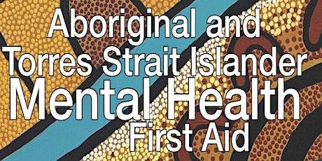 Aboriginal and Torres Strait Islander Mental Health First Aid | 15-16 Nov tickets