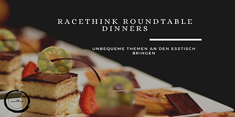 raceThink Roundtable Dinner Veranstaltungen Tickets