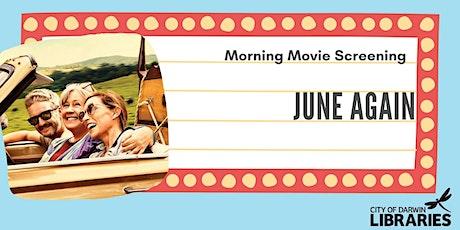 Morning Movie Screening  - June Again tickets