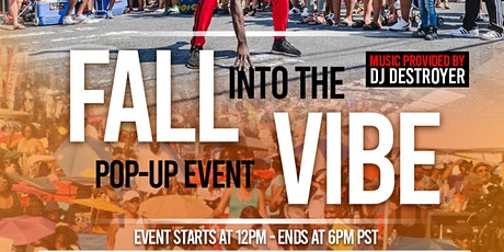 Fall Into the VIBE Pop Up and Showcase tickets