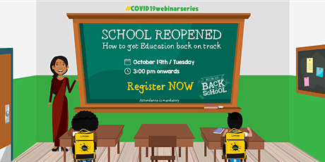 School Reopened : How to get Education Back on Track tickets