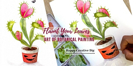 [Flaunt Your Leaves] Art Of Botanical Paint N Sip tickets