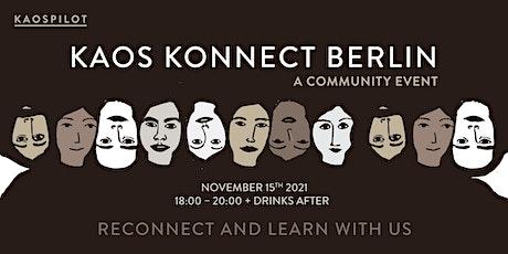 KAOS KONNECT BERLIN Tickets