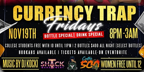 Currency Trap Friday tickets