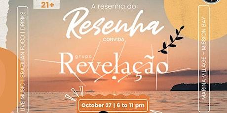 A resenha do Resenha Convida Grupo Revelação boletos