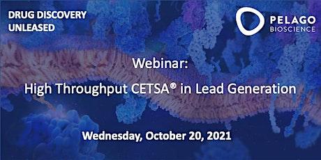 High Throughput CETSA® in Lead Generation tickets