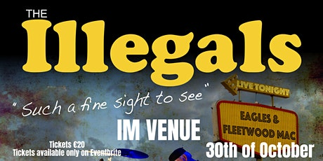 The Illegals - Eagels and Fleetwood Mac Tribute Band tickets