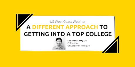 10.26.2021 US Webinar: A Different Approach to Getting Into a Top College tickets