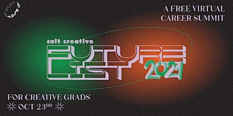 Future List 2021 - Career Fair for Creative Fresh Graduates (Virtual) tickets