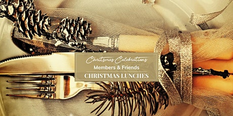 Members and Friends Christmas Lunch tickets