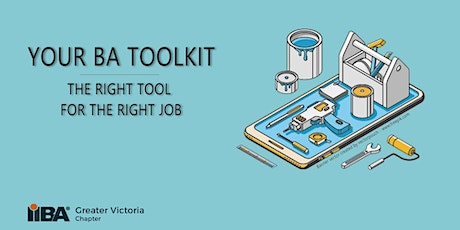 Your BA Toolkit: The right tool for the right job tickets