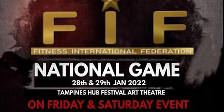 FIF SINGAPORE NATIONAL  2022 tickets