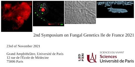 2nd Symposium on Fungal Genetics Ile de France 2021 billets