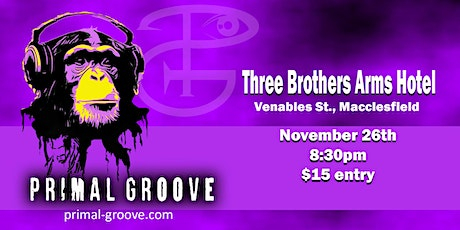 Primal Groove - Groovin' at the Arms tickets